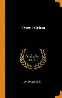 bokomslag Three Soldiers