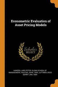 bokomslag Econometric Evaluation of Asset Pricing Models