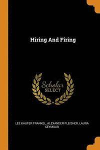 bokomslag Hiring and Firing