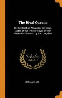 bokomslag The Rival Queens