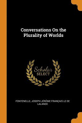 bokomslag Conversations On the Plurality of Worlds