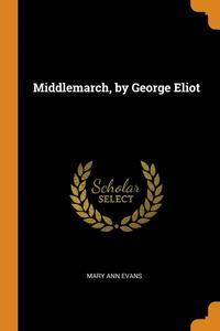 bokomslag Middlemarch, by George Eliot