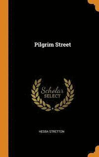 bokomslag Pilgrim Street