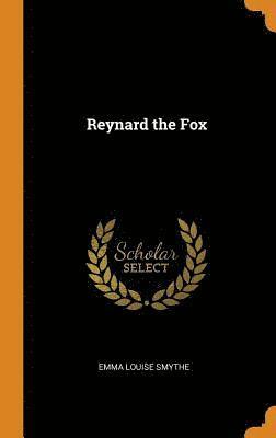 bokomslag Reynard the Fox