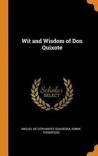 bokomslag Wit and Wisdom of Don Quixote