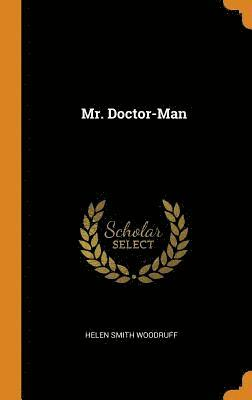 bokomslag Mr. Doctor-Man