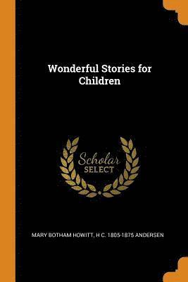 bokomslag Wonderful Stories for Children