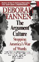 bokomslag The Argument Culture: Stopping America's War of Words