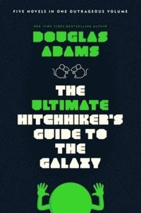 bokomslag Ultimate Hitchhiker's Guide To The Galaxy