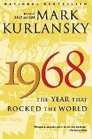 bokomslag 1968: The Year That Rocked the World