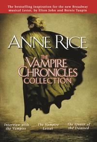 bokomslag The Vampire chronicles collection (volume 1). Interview with the vampire ;