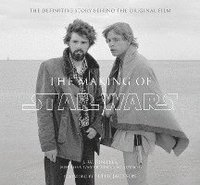 bokomslag The Making of Star Wars: The Definitive Story Behind the Original Film