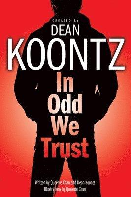 bokomslag In Odd We Trust (Graphic Novel)