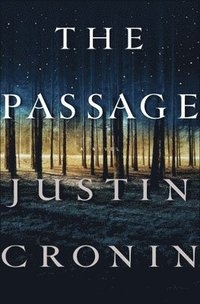 bokomslag The Passage: A Novel (Book One of the Passage Trilogy)