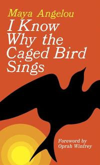 bokomslag I Know Why The Caged Bird Sings (New Edition)