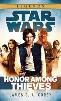 bokomslag Honor Among Thieves: Star Wars Legends