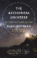 bokomslag The Accidental Universe: The World You Thought You Knew
