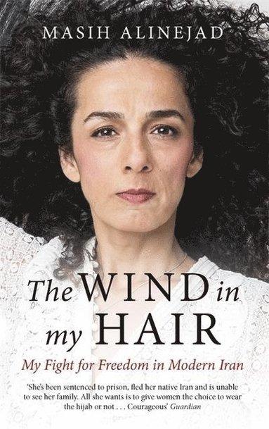 bokomslag The Wind in My Hair