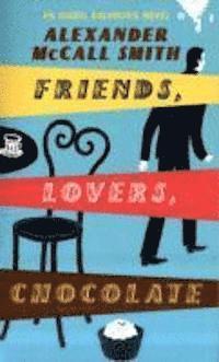 bokomslag Friends, Lovers, Chocolate