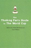 bokomslag Thinking Fan's Guide To The World Cup