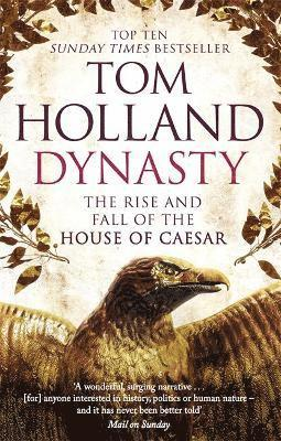 bokomslag Dynasty: The Rise and Fall of the House of Caesar