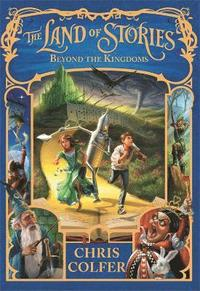 bokomslag The Land of Stories: Beyond the Kingdoms