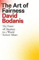bokomslag The Art of Fairness: The Power of Decency in a World Turned Mean
