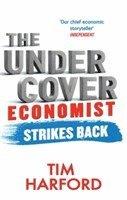 bokomslag The Undercover Economist Strikes Back