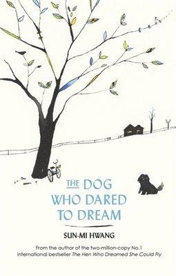 bokomslag The Dog Who Dared to Dream