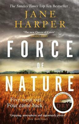 bokomslag Force of Nature: by the author of the Sunday Times top ten bestseller, The Dry