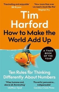 bokomslag How to Make the World Add Up