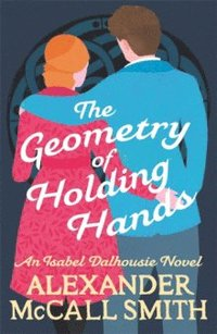 bokomslag The Geometry of Holding Hands