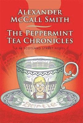 bokomslag The Peppermint Tea Chronicles