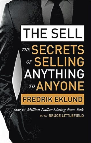 bokomslag Sell - The Secrets of Selling Anything to Anyone