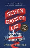 bokomslag Seven Days of Us: 'One of the best books of the year' Hello!