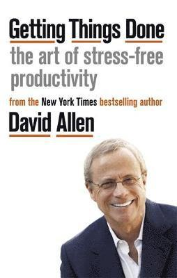 bokomslag Getting Things Done: The Art of Stress-free Productivity