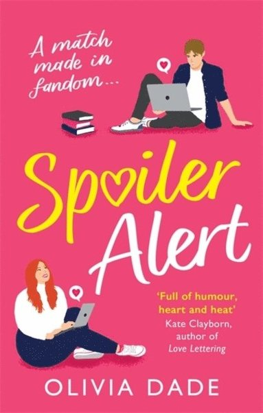 bokomslag Spoiler Alert: a delightfully fun romantic comedy