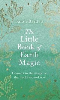 bokomslag The Little Book of Earth Magic
