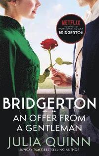 bokomslag Bridgerton: An Offer From A Gentleman