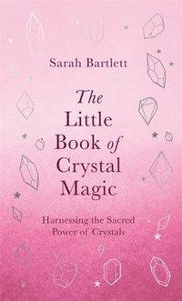 bokomslag The Little Book of Crystal Magic