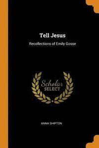 bokomslag Tell Jesus