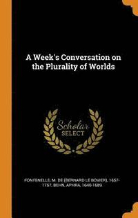 bokomslag A Week's Conversation on the Plurality of Worlds