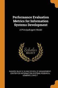 bokomslag Performance Evaluation Metrics for Information Systems Development