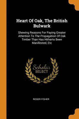 Heart of Oak, the British Bulwark 1