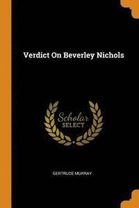 bokomslag Verdict on Beverley Nichols