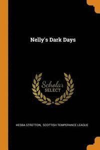 bokomslag Nelly's Dark Days