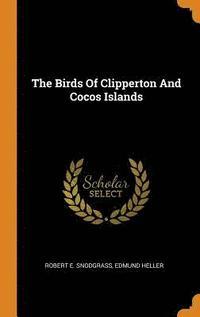 bokomslag The Birds of Clipperton and Cocos Islands