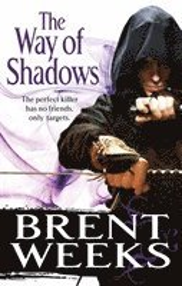 bokomslag The Way Of Shadows: Book 1 of the Night Angel