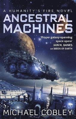 bokomslag Ancestral Machines: A Humanity's Fire novel