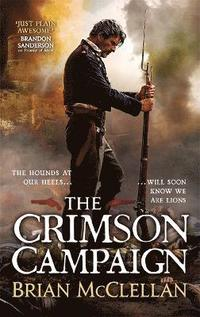 bokomslag The Crimson Campaign: Book 2 in The Powder Mage Trilogy